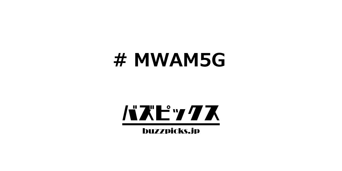 Mwam5g